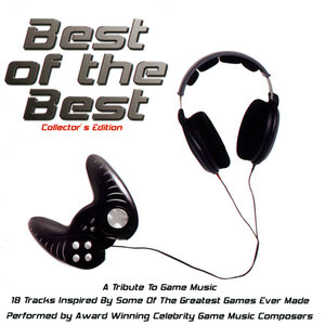 Best of the Best: A Tribute to Game Music (Collector's Edition) | Tommy Tallarico