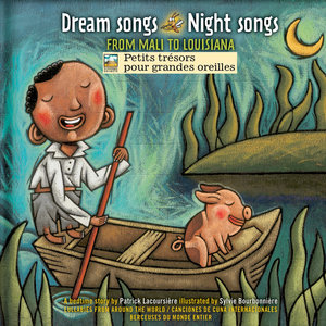 Dream Songs Night Songs from Mali to Louisiana | Paul Campagne