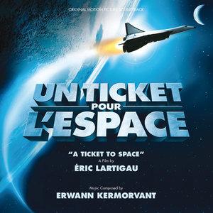 Un ticket pour l'espace (Bande originale du film) | Erwann Kermorvant