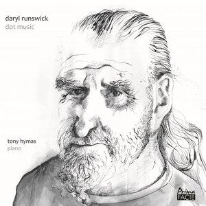 Daryl Runswick: Dot Music | Tony Hymas