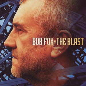 The Blast | Bob Fox
