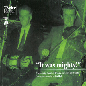 It Was Mighty! the Early Days of Irish Music in London | Various