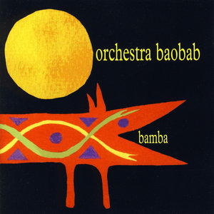 Bamba | Orchestra Baobab