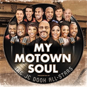 My Motown Soul | The JC Dook All-Stars