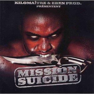 Mission Suicide   Eben