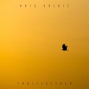 Thrillseeker | Kris Goldie