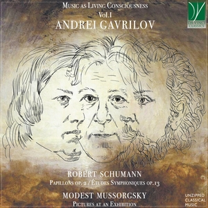 Music as Living Consciousness Vol. 1 - Schumann: Papillons Op. 2 & Études Symphoniques Op.13 - Musorgsky: Pictures at an Exhibition   Andrei Gavrilov