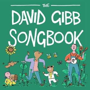 The David Gibb Songbook   David Gibb