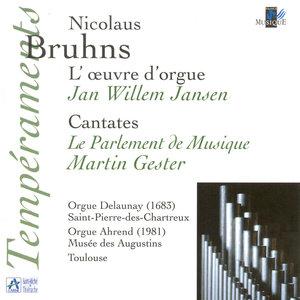 Bruhns: L'oeuvre d'orgue - Cantates (Orgue Delaunay St Pierre-des-Chartreux, orgue Ahrend Musée des Augustins, Toulouse) | Martin Gester