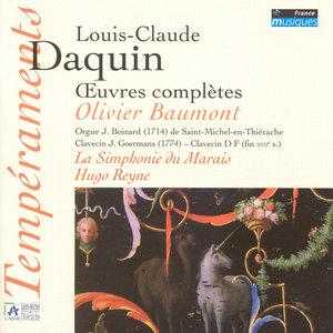 Daquin: Oeuvres complètes (orgue J. Boizard à Saint Michel-en-Thiérache) | Olivier Baumont