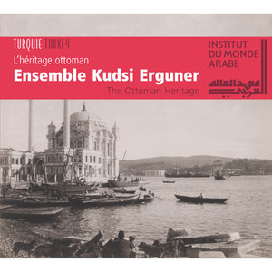 The Ottoman Heritage (Turkey)   Kudsi Erguner