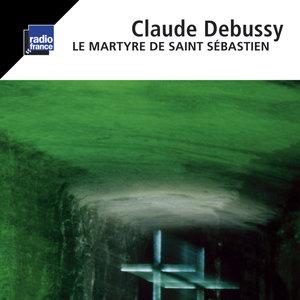 Debussy: Le martyre de Saint Sébastien | Orchestre National de France