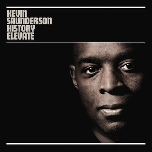 History Elevate Remixed | Kevin Saunderson