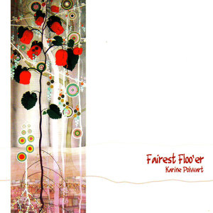 Fairest Floo'er | Karine Polwart
