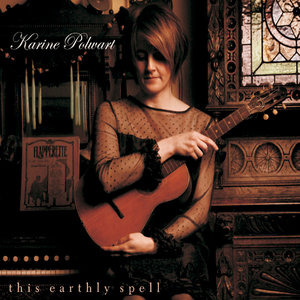 This Earthly Spell (Expanded Edition) | Karine Polwart