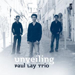 Unveiling | Paul Lay Trio