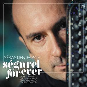 Ségurel for Ever | Sébastien Farge