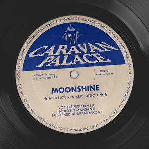 Moonshine | Caravan Palace