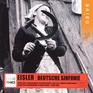 Eisler: Deutsche Symphonie   Orchestre Philharmonique de Radio France