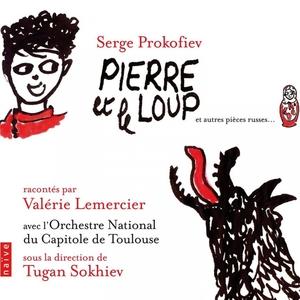 Prokofiev: Pierre et le loup et autres pièces Russes | Orchestre Du Capitole De Toulouse