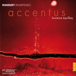Manoury:Inharmonie | Laurence Equilbey