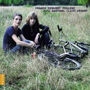 Franck, Debussy, Poulenc | Claire Désert