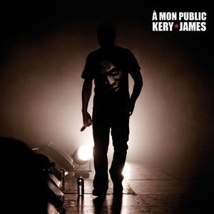 À mon public | Kery James
