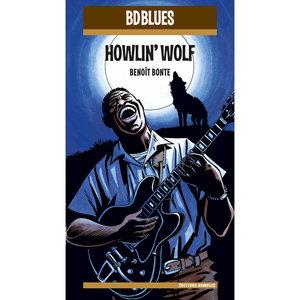 BD Music Presents Howlin' Wolf | Howlin' Wolf