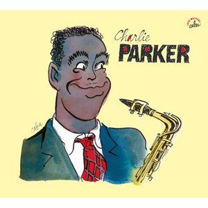 BD Music & Cabu Present Charlie Parker | Charlie Parker