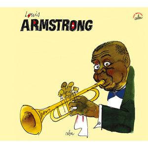 BD Music & Cabu Present Louis Armstrong | Louis Armstrong