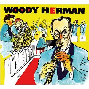 BD Music & Cabu Present Woody Herman | Woody Herman