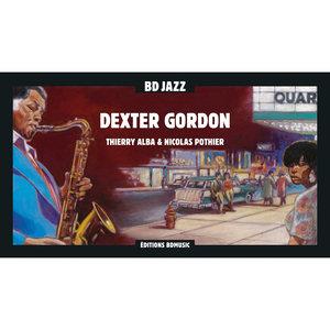 BD Music Presents Dexter Gordon | Dexter Gordon
