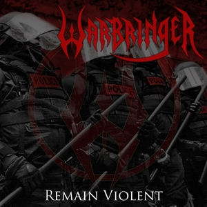 Remain Violent | Warbringer