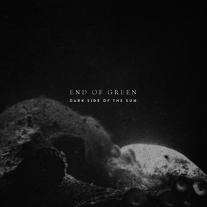 Darkside of the Sun | End of Green