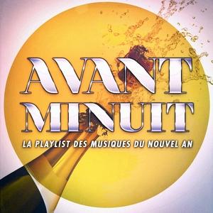 Avant minuit : La meilleure playlist du Nouvel An | 50 Tubes Du Top