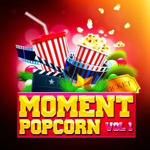 Moment popcorn, Vol. 1 (Le top des musiques de films et des bandes originales de séries télé)   L'intégrale des musiques de films