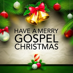 Have a Merry Gospel Christmas | Christmas Hits