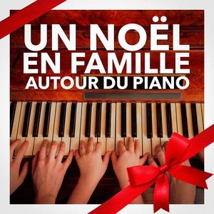 Un Noël en Famille Autour du Piano | Les Amis Du Père Noël