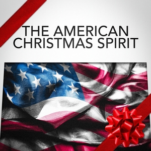 The American Christmas Spirit | Christmas Hits