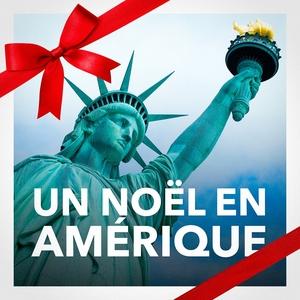 Un Noël en Amérique (Les meilleures chansons de Noël des Etats-Unis) | Les Amis Du Père Noël
