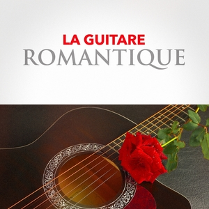 La guitare romantique | Chansons d'amour