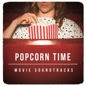 Popcorn Time Movie Soundtracks | Best Movie Soundtracks