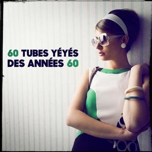 60 tubes yéyés des années 60   Generation 60