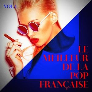 Le meilleur de la pop française, Vol. 1 | 50 Tubes Au Top