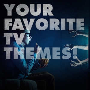 Your Favorite TV Themes! | Original Motion Picture Soundtrack