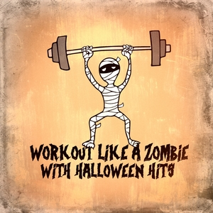 Workout Like a Zombie With Halloween Hits | Dance Hits 2014