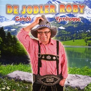 Gaieté tyrolienne | De Jodler Roby
