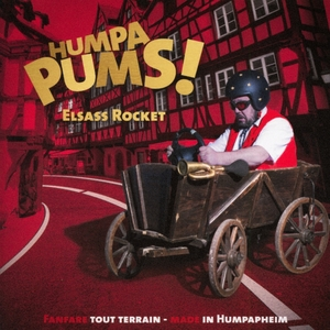 Humpa Pums! - Fanfare tout terrain | Elsass Rocket