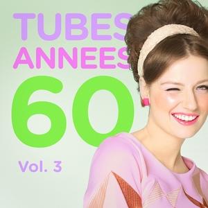 Tubes années 60, Vol. 3 (Le meilleur des yéyés) | Top des yéyés