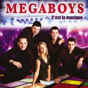 C'est la musique | Megaboys